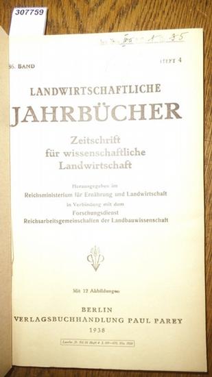 Landwirtschaftliche Jahrbücher. - Reichsmisterium für ernährung und Landwirtschaft in Verbindung mit dem Forschungsdienst Reichsarbeitsgemeinschaften der Landbauwissenschaft (Hrsg.). - Schulz, Georg / Krüger, W./ Müller-Stoll, Wolfgang R. : Landwirtsch...