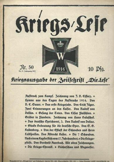 Kriegslese. - Jäger, Erich (Schriftleitung): Kriegs / Lese Nr. 50, 1914. Kriegsausgabe der Zeitschrift 'Die Lese'. Der Inhalt: meist literarische Texte zum Krieg.