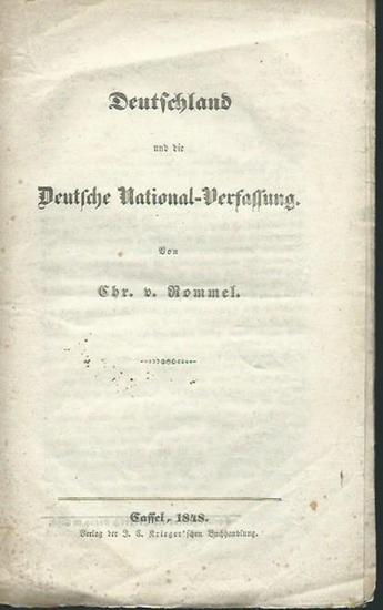 Rommel, Christoph von: Deutschland und die Deutsche National-Verfassung.