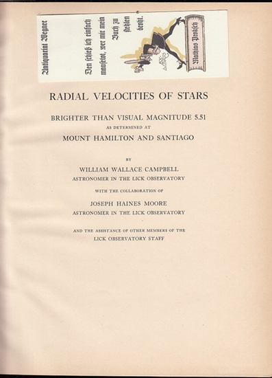 Campbell, William Wallace and Joseph Haines Moore: Radial Velocities of Stars brighter than Visual Magnitude 5.51 as determined at Mount Hamilton and Santiago. (=Publications of the Lick Observatory ; Volume XVI)