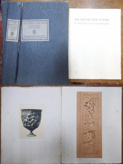 Vorberg, Gaston: Die Erotik der Antike in Kleinkunst und Keramik. Einhundertdreizehn (113) Tafeln, herausgegeben von Gaston Vorberg.