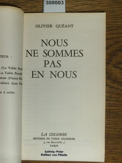 Quéant, Olivier: Nous ne sommes pas en nous.