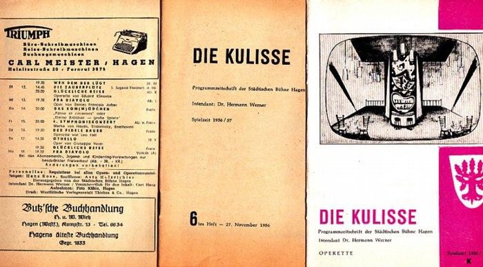 Städtische Bühne Hagen. Hermann Werner-Intendanz (Hrsg.): Die Kulisse. Heft 6 und 12 Spielzeit 1956/57. Programmzeitschrift der Städtischen Bühne Hagen. Konvolut von 3 Heften.