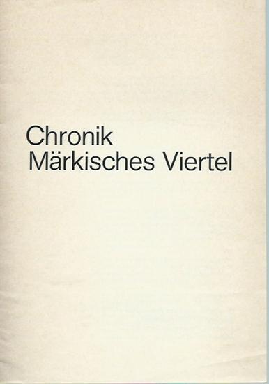 Märkisches Viertel. - Chronik Märkisches Viertel [1950-1974]. Herausgeber: Gesellschaft für sozialen Wohnungsbau, gemeinnützige Aktiengesellschaft, Berlin.