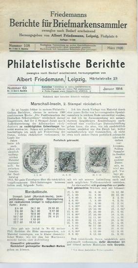 Friedemann, Albert: Konvolut: Philatelistische Berichte: Nummer 63, Januar 1914 und Friedemanns Berichte für Briefmarkensammler: Nummer 108, März 1920 und Nummer 118, Januar 1922 und Nummer 119, März 1922. 4 Hefte entsprechen: Nr. 13 des 4. Bandes und ...