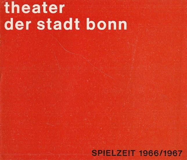 Theater der Stadt Bonn. - Spielzeitheft des Theaters der Stadt Bonn für die Spielzeit 1966/67.