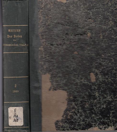 Meitzen, August: Der Boden und die landwirthschaftlichen Verhältnisse des Preussischen Staates. (2.) Zweiter Band separat. Nach dem Gebietsumfange vor 1866.