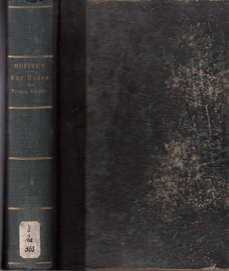 Meitzen, August: Der Boden und die landwirthschaftlichen Verhältnisse des Preussischen Staates. (4.) Vierter Band, Anlagen, separat. Nach dem Gebietsumfange vor 1866.