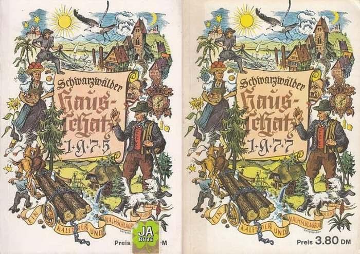 Schwarzwald. - E. Frueth (Red.): Schwarzwälder Hausschatz. Ausgabe 1975 und 1977. Ein Kalender und Nachschlageblatt für jedermann.