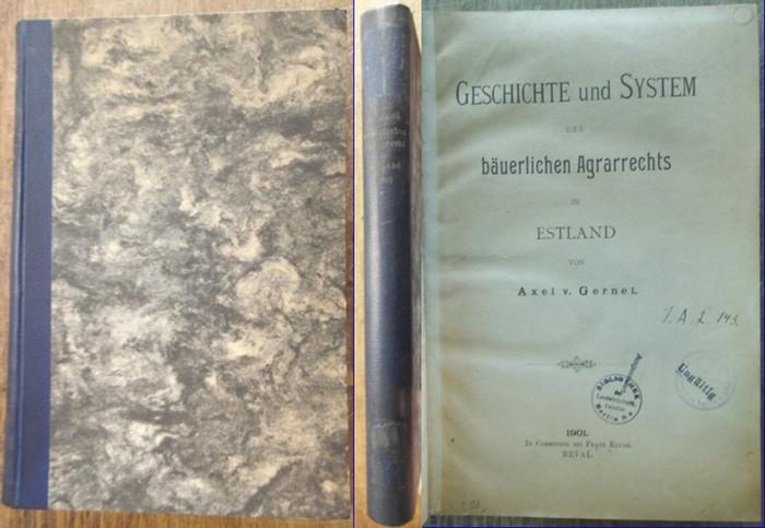 Gernet, Axel v.: Geschichte und System des bäuerlichen Agrarrechts in Estland.
