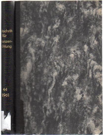Zeitschrift für Pflanzenzüchtung. - Fruwirth, C. (Begründer) // Akerberg, E.; Kappert, H.; Kuckuck, H.; Rudorf, W.; Stubbe, H.; Tschermak, E.v. (Herausgeber): Zeitschrift für Pflanzenzüchtung. Band 44 (Vierundvierzigster Band), 1961. Komplett in 4 Heft...