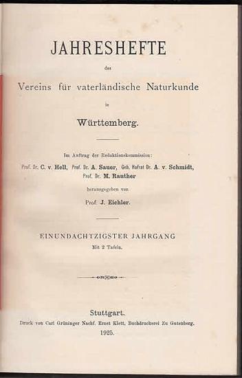 Jahreshefte Verein für vaterländischer Naturkunde in Würtemberg. - Prof. J. Eichler (Hrsg.). - F. Berckhemer / Eytel / David Geyer / W.H.J. Götz / F. Haag / K. Heubach / Wilhelm Pfeiffer / M. Rauther / Ad. Sauer: Jahreshefte des Vereins für vaterländis...