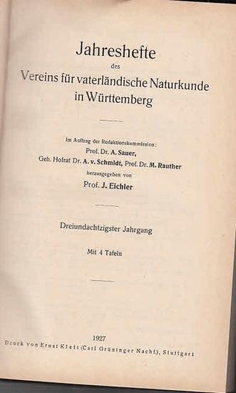 Jahreshefte Verein für vaterländischer Naturkunde in Würtemberg. - Prof. J. Eichler (Hrsg.). - F. Berckhemer/ Egon Böhm / F. Egger und Karl Franz Schmitt / Hanemann/ E. Lindner / Hermann Poeverlein und Karl Bertsch / M. v. Wrangell und K.W. Müller / W....