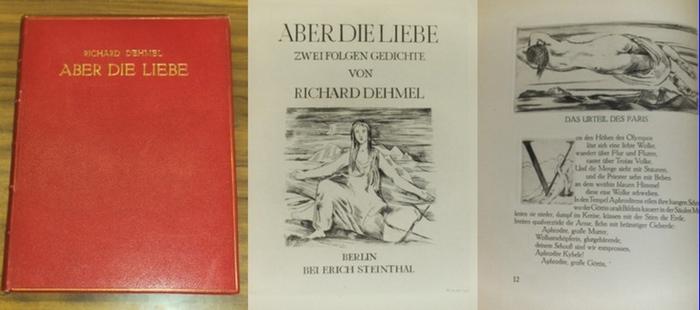 Dehmel, Richard / Willi Jaeckel (Illustrationen): Aber die Liebe. Zwei Folgen Gedichte. Mit 15 Original-Radierungen auf Tafeln von Willi Jaeckel.