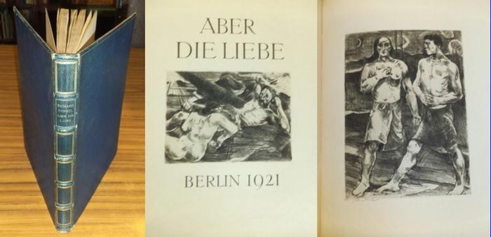 Dehmel, Richard / Willi Jaeckel: Aber die Liebe. Zwei Folgen Gedichte. Mit 32 Original-Radierungen von Willi Jaeckel.