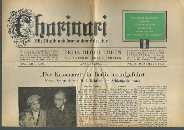 Charivari. - H. H. Carwin (Inhalt und Gestaltung). - Charivari. Für Musik und dramatische Literatur. Jahrgang 105, Nr. 16, Dezember 1954.