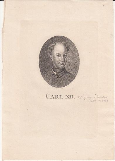 Carl XII. König von Schweden (1682-1718). - Carl XII. Kupferstich von Bold. 1803.