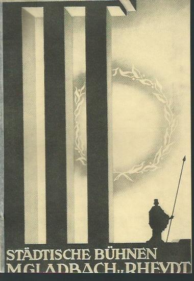 Mönchen Gladbach und Rheydt. - Städtische Bühnen M. Gladbach und Rheydt. - Hugo Wolf: Programmheft zu 'Der Corregidor', Oper von Hugo Wolf. Regie: Max Bührmann. Aufführung in Städtische Bühnen M.Gladbach und Rheydt, 1939/40. In 'Westdeut...