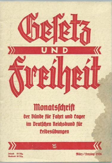 Gesetz und Freiheit. - Gesetz und Freiheit. Monatsschrift der Bünde für Fahrt und Lager im Deutschen Reichsbund für Leibesübungen. März 1936.