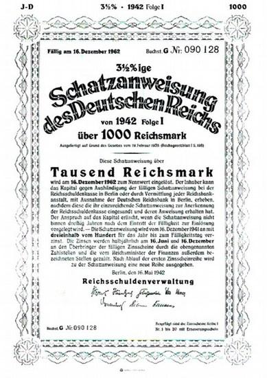 Schatzanweisung des Deutschen Reichs. - 3 1/2 %ige Schatzanweisung des Deutschen Reichs von 1942 Folge I über 1000 Reichsmark. Fällig am 16. Dezember 1962. Buchst. G Nr. 090128. Herausgegeben von der Reichsschuldenverwaltung.