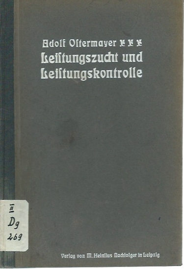 Ostermayer, Adolf: Leistungszucht und Leistungskontrolle unter besonderer Berücksichtigung des Milchviehs.