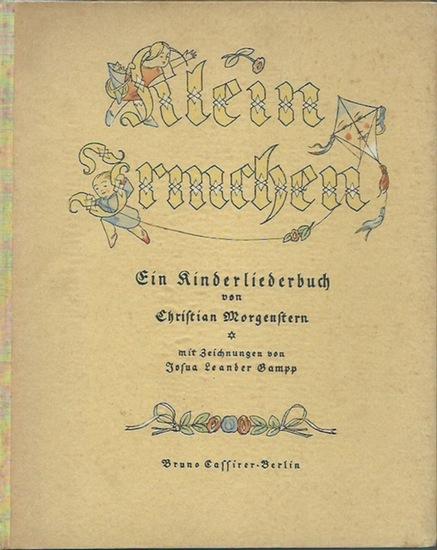 Morgenstern, Christian und Josua Leander Gampp: Klein Irmchen. Ein Kinderliederbuch. Mit Zeichnungen von Josua Leander Gampp.