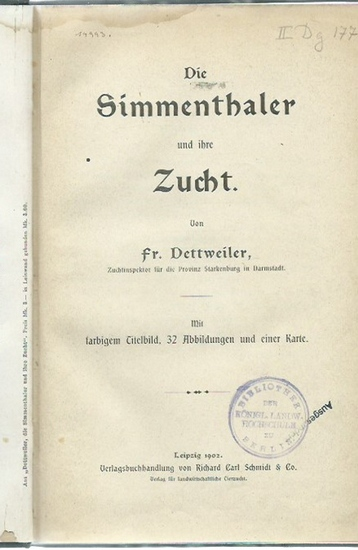 Dettweiler, Fr.: Die Simmenthaler und ihre Zucht.