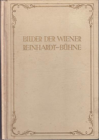 Niedecken-Gebhard, Hanns Ludwig. - Böhm, Hans: Die Wiener Reinhardt-Bühne im Lichtbild. Erstes Spieljahr 1924 / 1925.