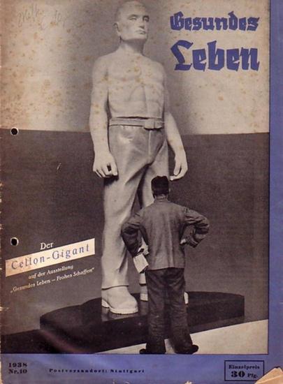Gesundes Leben - Fritz Wagner (Schriftleiter): Gesundes Leben. Konvolut aus 2 Heften, Jahrgang 1938, Nr. 9 und Nr. 10.
