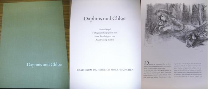 Longus / Nagel, Hanna / Bartels, Adolf Georg (Text): Daphnis und Chloe. - Erste illustrierte Ausgabe.