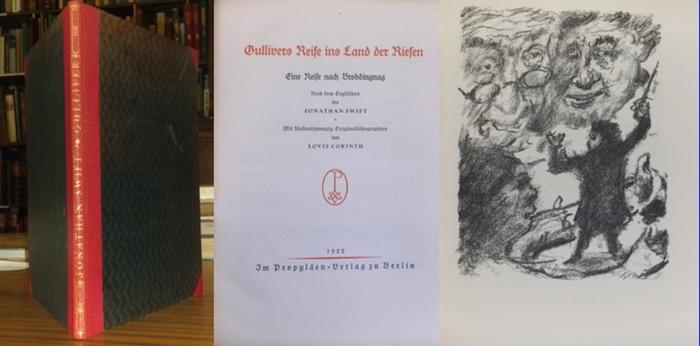 Swift,Jonathan (Text) / Lovus Corinth (Illustrationen) : Gullivers Reise ins Land der Riesen. Eine Reise nach Brobdingnag. Nach dem Englischen des Jonathan Swift. - Mit 25 Original-Lithographien von Lovis Corinth.