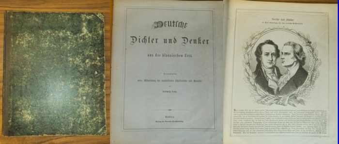 Deutsche Dichter und Denker. - Ludwig Lenz (Hrsg.): Deutsche Dichter und Denker aus der klassischen Zeit. Die Schätze der deutschen National-Literatur in Wort und Bild. I. Lieferung. Band 1.