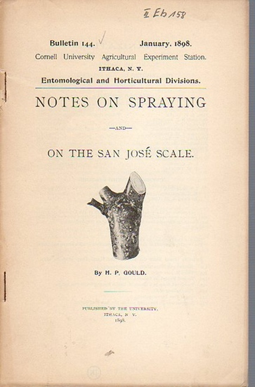 Gould, H. P.: Notes on Spraying and on the San José Scale. (= Bulletin 144, January, 1898. Cornell University Agricultural Experiment Station. Ithaca, N. Y.).