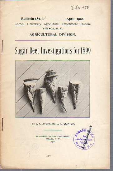 Stone, J. L. // Clinton, L. A.: Sugar Beet Investigations for 1899. (= Bulletin 182, April, 1900. Cornell University Agricultural Experiment Station, Ithaca, N. Y., Agricultural Division).