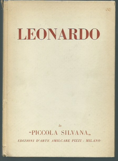 Leonardo da Vinci. - Paolo d´Ancona: Leonardo da Vinci. (la 'piccola silvana', Band I).