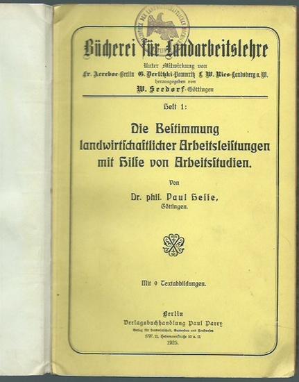 Hesse, Paul: Die Bestimmung landwirtschaftlicher Arbeitsleistungen mit Hilfe von Arbeitsstudien. (= Bücherei für Landarbeitslehre, Heft 1).