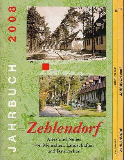Zehlendorf, Jahrbuch / Heimatverein für den Bezirk Zehlendorf (1886) e.V. (Hrsg.): Konvolut mit 8 Teilen. Enthalten: Jahrbuch 2000 (4. Jahrgang) / Jahrbuch 2001 (5. Jg.) / Jahrbuch 2002 (6. Jg.) / JB 2005 (9. Jahrgang) / Jahrbuch 2006 (10.Jg.) / Jahrbu...