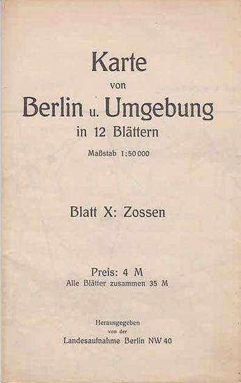 Berlin. - Reichskarte. - Karte von Berlin und Umgebung, Blatt X: Zossen.