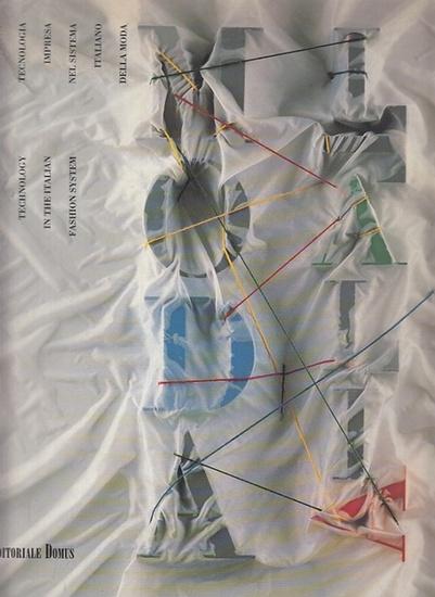 Moda Italia. - Aragno, Bonizza Giordani: Moda Italia : Creativity and Technology in the Italian Fashion System, Creativita, Impresa, Technologia nel Sistema Italiano della Moda.