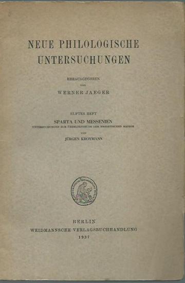 Kroymann, Jürgen: Sparta und Messenien. Untersuchungen zur Überlieferung der messenischen Kriege. (= Neue philologische Untersuchungen, Heft 11).