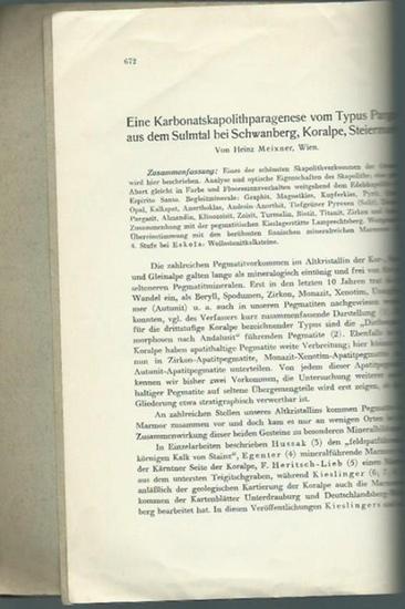 Meixner, Heinz: Eine Karbonatskapolithparagenese vom Typus Pargas aus dem Sulmtal bei Schwanberg, Koralpe, Steiermark. Sonderabdruck aus dem 50. Bande der Annalen des Naturhistorischen Museums in Wien.