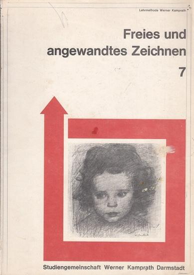 Müller-Linow, Prof. Bruno: Freies und angewandtes Zeichnen 7. (Lehrbrief nach Lehrmethode Werner Kamprath).
