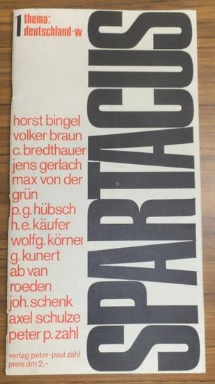 Spartacus. - Peter-Paul Zahl (Hrsg.). - Witt, Uwe (Grafiken). - Hugo Ernst Käufer / P. G. Hübsch / Johannes Schenk / Max von der Grün / Günter Kunert / Carlo Bredthauer / Horst Bingel / Axel Schulze / Volker Braun / Jens Gerlach / Wolfgang Körner / Ab ...