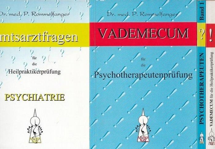Rommelfanger, Petra: Konvolut aus 4 Titeln, enthalten sind: 1. Psychiatrie ( Reihe Amtsarztfragen für die Heilpraktikerprüfung). / 2. Vademecum für die Psychotherapeutenprüfung im Sinne der eingeschränkten Heilpraktikerprüfung / 3. Vademecum für die He...
