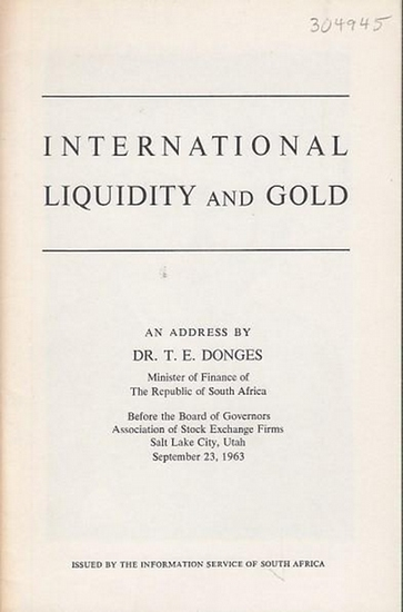 Dönges, T. E.: International Liquidity and Gold.