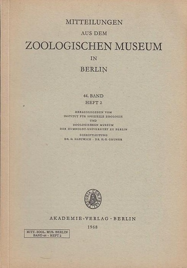Institut für spezielle Zoologie (Hrsg.) / R. Piechocki: Mitteilungen aus dem Zoologischen Museum in Berlin. 44. Band Heft 2, 1968: Beiträge zur Avifauna der Mongolei, Teil I, Non-Passeriformes.