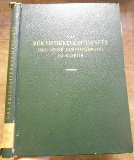 Pfenningstorff, Fritz: Das Reichstierzuchtgesetz und seine Durchführung im Kriege.