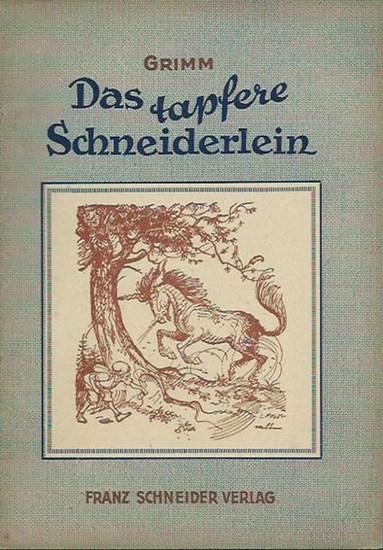 Brüder Grimm / Kurt Rübner (Zeichnungen): Das tapferere Schneiderlein. Die Eule. Schneeweißchen und Rosenrot. Doktor Allwissend. Der Bauer und der Teufel.