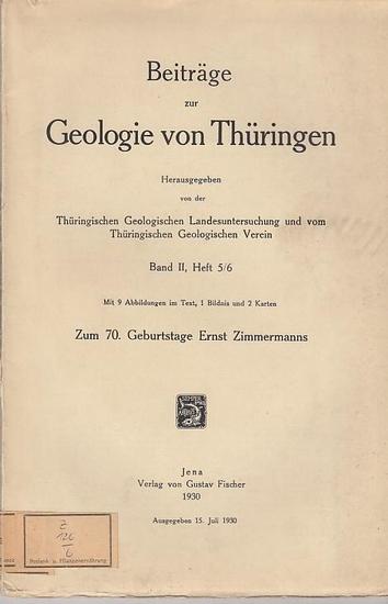 Beiträge zur Geologie von Thüringen. Hrsg.von der Thüringischen Geologischen Landesuntersuchung und vom Thüringischen Geologischen Verein. - P. Michael / E. Brückner / W. Hoppe / K. Mägdefrau / Albert Reichardt (Autoren): Beiträge zur Geologie von Thür...