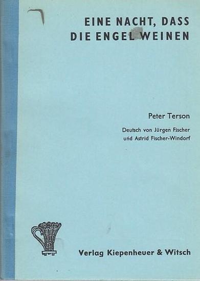 Terson, Peter / Deutsch von Jürgen Fischer u. Fischer-Windorf, Astrid Eine Nacht, dass die Engel weinen.
